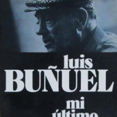 Libros de segunda mano: MI ÚLTIMO SUSPIRO. LUIS BUÑUEL. Lote 58069618
