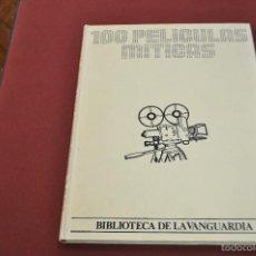Libros de segunda mano: 100 PELICULAS MITICAS BIBLIOTECA DE LA VANGUARDIA - FC1. Lote 58078366