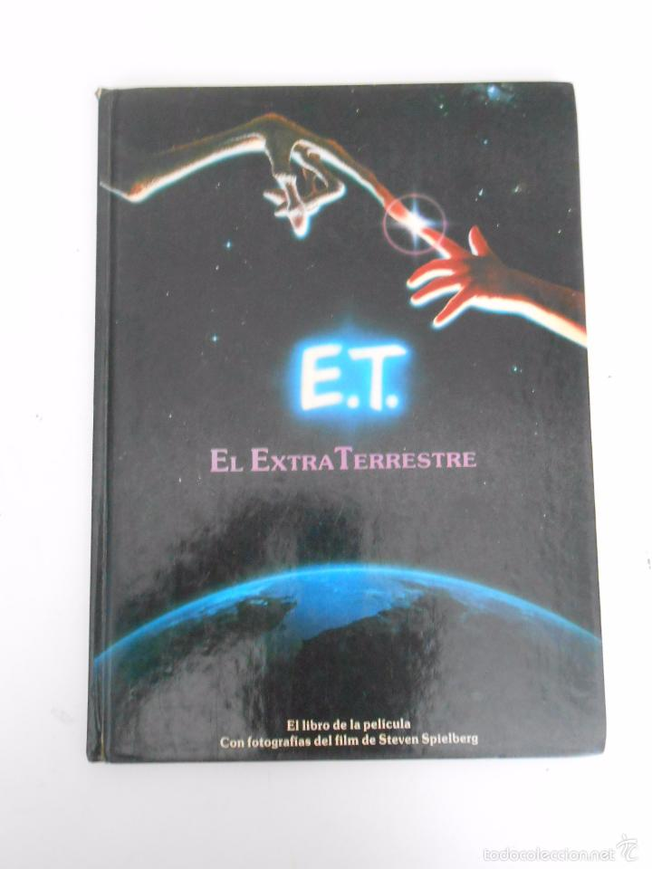 E.T. EL EXTRATERRESTRE. KOTZWINKLE, WILLIAM. 1982. TDK293 (Libros de Segunda Mano - Bellas artes, ocio y coleccionismo - Cine)