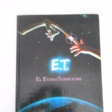 Libros de segunda mano: E.T. EL EXTRATERRESTRE. KOTZWINKLE, WILLIAM. 1982. TDK293. Lote 137379937