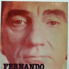 Libros de segunda mano: DIEGO GALÁN / ANTONIO LLORENS - FERNANDO FERNÁN GÓMEZ. AYUNTAMIENTO DE VALENCIA, 1984.. Lote 58117103