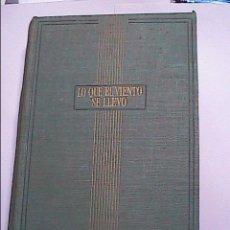 Libros de segunda mano: LO QUE EL VIENTO SE LLEVÓ.1944.EDICIONES AYMA. BARCELONA.. Lote 58335005