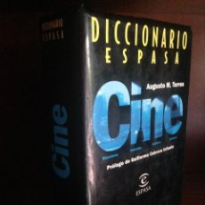 Libros de segunda mano: DICCIONARIO ESPASA DE CINE - AUGUSTO M. TORRES - PRÓLOGO GUILLERMO CABRERA INFANTE. Lote 58371390