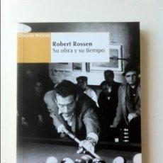 Libros de segunda mano: ROBERT ROSSEN: SU OBRA Y SU TIEMPO - VVAA. Lote 58377176