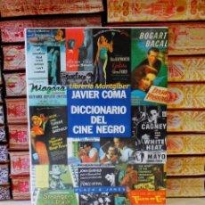 Libros de segunda mano: DICCIONARIO DEL CINE NEGRO . AUTOR : COMA, JAVIER . Lote 58434045