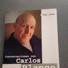 Libros de segunda mano: JUAN COBOS. CONVERSACIONES CON CARLOS BLANCO. UN GUIONISTA PARA LA HISTORIA. Lote 136650126