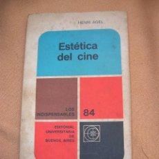 Libros de segunda mano: ESTÉTICA DEL CINE - HENRI AGEL 1968. Lote 58736130
