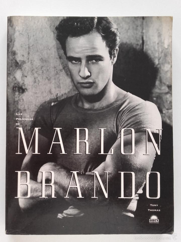 LAS PELICULAS DE MARLON BRANDO - TONY THOMAS - EDITORIAL ODIN - 1995 - CINE (Libros de Segunda Mano - Bellas artes, ocio y coleccionismo - Cine)