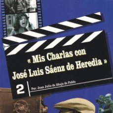 Libros de segunda mano: MIS CHARLAS CON JOSÉ LUIS SÁENZ DE HEREDIA, POR JUAN JULIO DE ABAJO DE PABLO. ED. QUIRON, 1996. . Lote 58940940