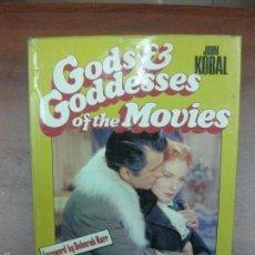 Libros de segunda mano: GODS GODDESSES OF THE MOVIES. JOHN KOBAL.. Lote 59776060