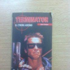 Libros de segunda mano: TERMINATOR EL CYBORG ASESINO (CULT MOVIES #12 - MIDONS). Lote 59955967