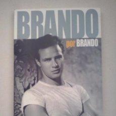 Libros de segunda mano - Brando por Brando. Las opiniones del mito, recogidas en fotogramas - 60667283