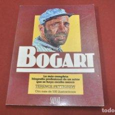 Libros de segunda mano: BOGART LA MÁS COMPLETA BIOGRAFÍA PROFESIONAL DE UN ACTOR - TERENCE PETTIGREW - SALVAT - FC1. Lote 61618128