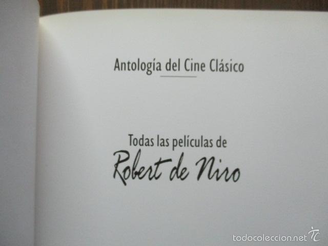 Libros de segunda mano: ANTOLOGIA DEL CINE CLASICO. TODAS LAS PELICULAS DE ROBERT DE NIRO. MITOS DEL CINE - Libro como nuevo - Foto 6 - 61646136