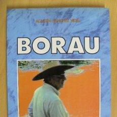 Libros de segunda mano: BORAU / AGUSTÍN SÁNCHEZ VIDAL / 1990. Lote 66251054