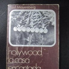 Libros de segunda mano: HOLLYWOOD LA CASA ENCANTADA. PAUL MAYERSBERG. CINEMATECA ANAGRAMA. 1971. 228 PAGS. 18,5X11,7. Lote 66376994