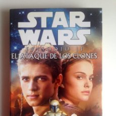Libros de segunda mano: LIBRO STAR WARS EPISODIO II - EL ATAQUE DE LOS CLONES - R.A. SALVATORE - ALBERTO SANTOS - 2002. Lote 73937901