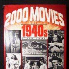 Libros de segunda mano: ROBIN CROSS: 2000 MOVIES. THE 1940'S, CHARLES HERRIDGE LDT., 1985. Lote 67988989