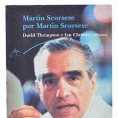 Libri di seconda mano: MARTIN SCORSESE POR MARTIN SCORSESE - THOMPSON, DAVID / CHRISTIE, IAN (EDS.). Lote 69453345