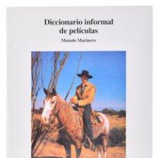 Libros de segunda mano: DICCIONARIO INFORMAL DE PELÍCULAS - MARINERO, MANOLO. Lote 69453441