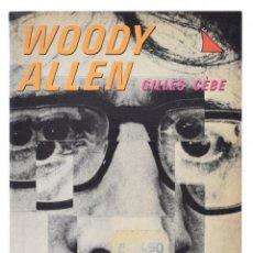 Libros de segunda mano: WOODY ALLEN - CÈBE, GILLES. Lote 69453701