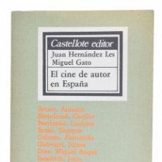 Libros de segunda mano: EL CINE DE AUTOR EN ESPAÑA - HERNÁNDEZ LES, JUAN / GATO, MIGUEL. Lote 69454505
