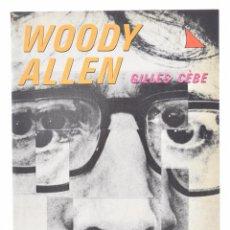 Libros de segunda mano: WOODY ALLEN - CÈBE, GILLES. Lote 69455841