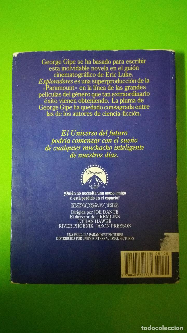 Libros de segunda mano: Exploradores edita Plaza y Janés el Libro de la Mítica película de los años 80 Paramount Picture - Foto 2 - 71860167