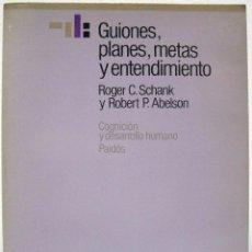 Livros em segunda mão: ROGER C. SCHANK / ROBERT P. ABELSON - GUIONES, PLANES, METAS Y ENTENDIMINETO. PAIDÓS, 1987.. Lote 72060199