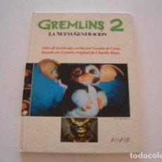 Libros de segunda mano: NAZARIO DE CASIA. GREMLINS 2: LA NUEVA GENERACIÓN. RMT78396. . Lote 72244063