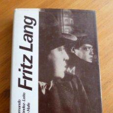Libros de segunda mano: FRITZ LANG. FERNANDO MENDEZ-LEITE. DAIMON. 1980 458PP. Lote 72313587