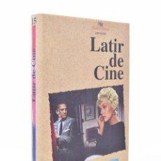 Libros de segunda mano: LATIR DE CINE - GARCI, JOSÉ LUIS. Lote 155859312