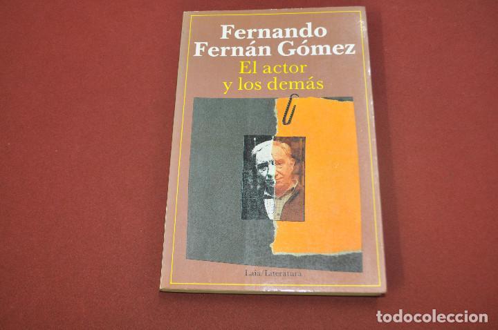 EL ACTOR Y LOS DEMÁS - FERNANDO FERNÁN GÓMEZ - FC1 (Libros de Segunda Mano - Bellas artes, ocio y coleccionismo - Cine)