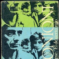 Libros de segunda mano: MICHELANGELO ANTONIONI: LA NOCHE. EL ECLIPSE. EL DESIERTO ROJO (GUIONES DE CINE). Lote 73041327