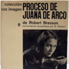 Libros de segunda mano: ROBERT BRESSON - PROCESO DE JUANA DE ARCO. AYMÁ, 1964.. Lote 74186975