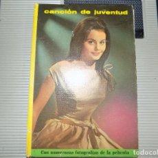 Libros de segunda mano - CANCIONES DE JUVENTUD. COLECCION CINE EXITO. EPOCA FILMS S.A 1963 - 77206297
