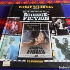 Libros de segunda mano: 80 GRANDES ÉXITOS DE LA CIENCIA FICCIÓN GRANDS SUCCÉS SCIENCE-FICTION. CASTERMAN 1989. STAR WARS.. Lote 77754841