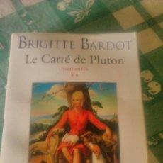 Libros de segunda mano: BRIGITTE BARDOT LE CARRÉ DE PLUTON MEMORIES.1999.FRANCES.. Lote 78093401