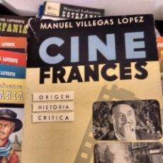 Libros de segunda mano: CINE FRANCES ORIGEN HISTORIA CRITICA MANUEL VILLEGAS LOPEZ EDITORIAL NOVA. Lote 78235657