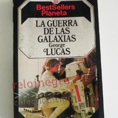 Libros de segunda mano: LA GUERRA DE LAS GALAXIAS - NOVELA GEORGE LUCAS STAR WARS - CIENCIA FICCIÓN - PELÍCULA CINE LIBRO. Lote 78386631