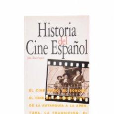 Libros de segunda mano: HISTORIA DEL CINE ESPAÑOL - SEGUIN, JEAN - CLAUDE. Lote 78528261