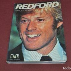 Libros de segunda mano: ROBERT REDFORD - FRANÇOIS GUERIF - FC1. Lote 79038193