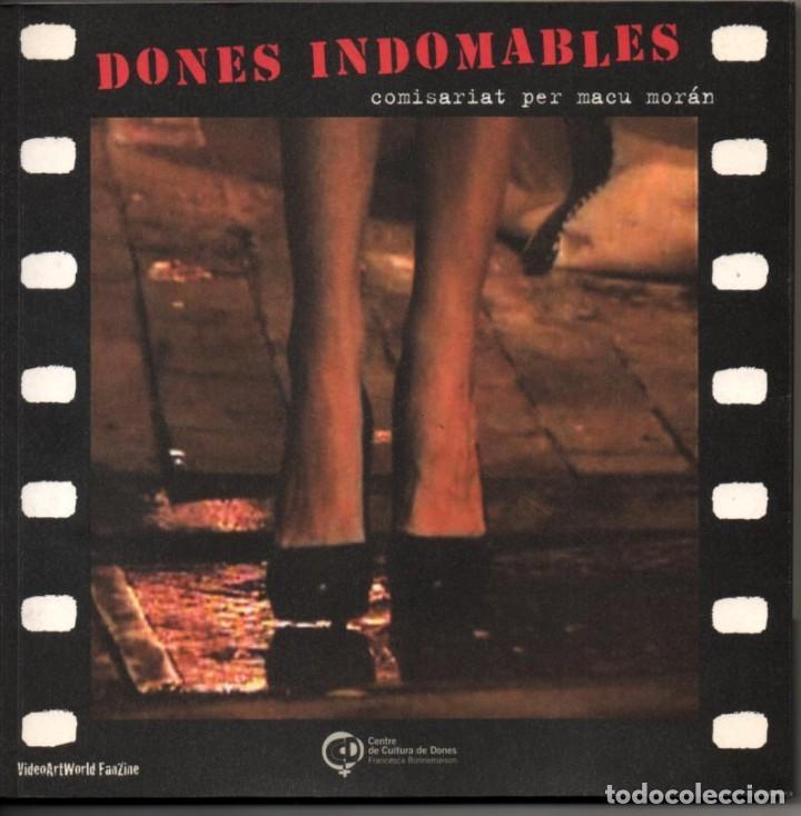 DONES INDOMABLES - MACU MORAN - ILUSTRADO - TEXTO EN CATALAN-CASTELLANO-INGLES * (Libros de Segunda Mano - Bellas artes, ocio y coleccionismo - Cine)