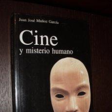 Libros de segunda mano: LIBRO AUTOR CINE Y MISTERIO HUMANO. Lote 27223107