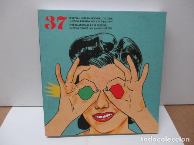 37 FESTIVAL INTERNACIONAL DE CINE DE HUESCA (Libros de Segunda Mano - Bellas artes, ocio y coleccionismo - Cine)