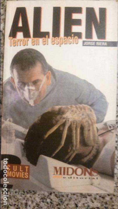 ALLIEN (TERROR EN EL ESPACIO) POR JORGE RIERA - CULT MOVIES - MIDONS EDITORIAL - 1997 - RARO! (Libros de Segunda Mano - Bellas artes, ocio y coleccionismo - Cine)