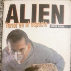 Libros de segunda mano: ALLIEN (TERROR EN EL ESPACIO) POR JORGE RIERA - CULT MOVIES - MIDONS EDITORIAL - 1997 - RARO!. Lote 81047864