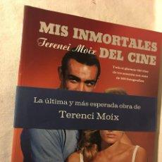 Libros de segunda mano: RM401 LIBRO MIS INMORTALES DEL CINE HOLLYIOOOD DE TERENCE MOIX NUEVO SIN USO. Lote 81190644