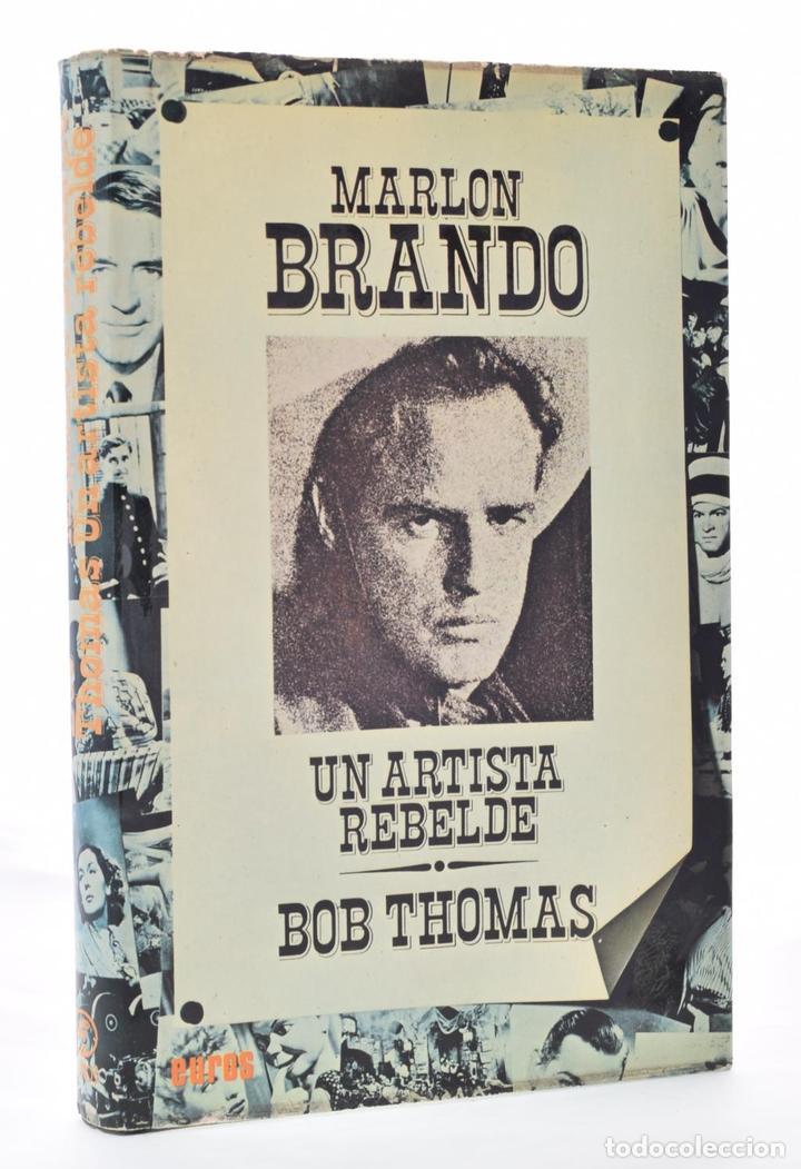 MARLON BRANDO. UN ARTISTA REBELDE - THOMAS, BOB (Libros de Segunda Mano - Bellas artes, ocio y coleccionismo - Cine)