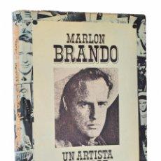 Libros de segunda mano: MARLON BRANDO. UN ARTISTA REBELDE - THOMAS, BOB. Lote 81879982